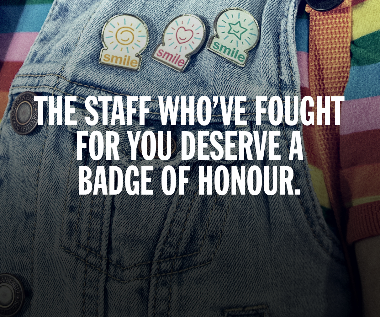 "Image ""The staff who've fought for you deserve a badge of honor"""