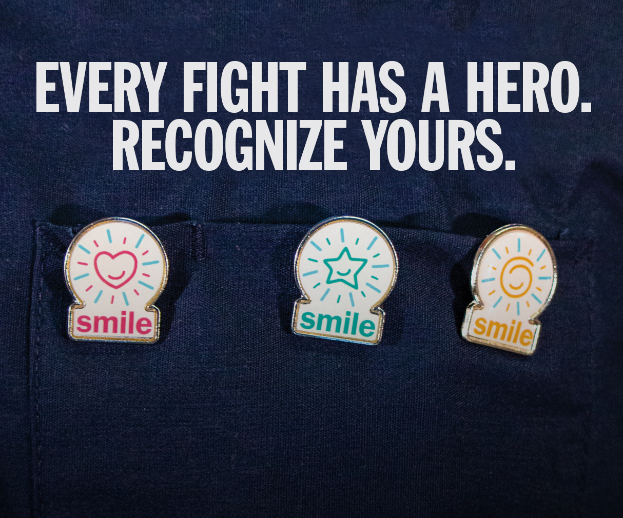 Every fight has a hero. Recognize yours.