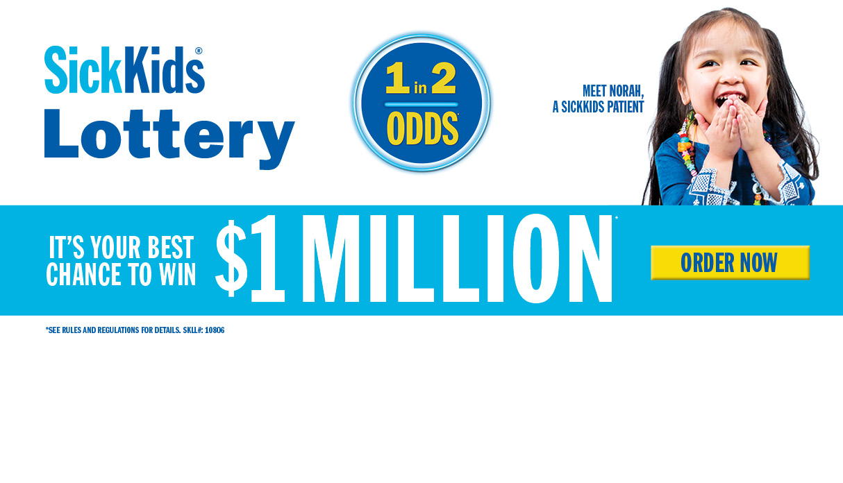 SickKids Lottery - Your Best Chance to Win!