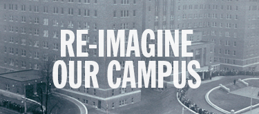 Re-Imagine Our Campus